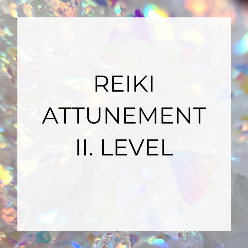 reiki level II. attunement