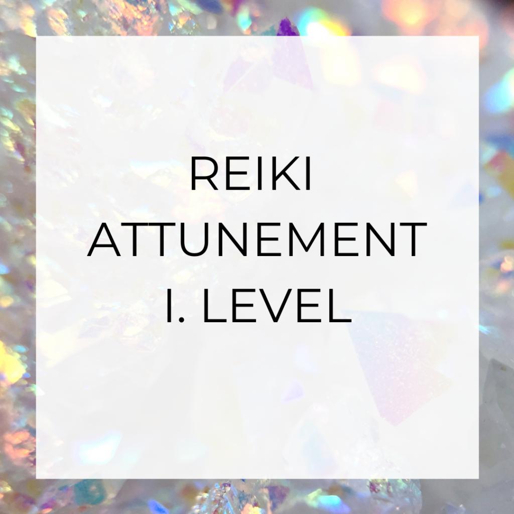reiki attunement I. level
